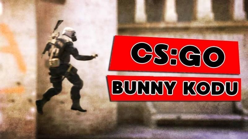 CS GO Bunny Kodu Nedir