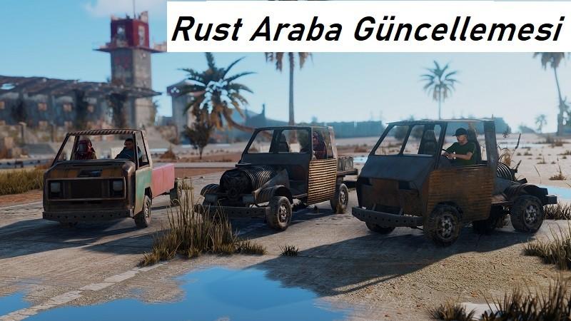 Rust Araba Güncellemesi Nasıl İndirilir