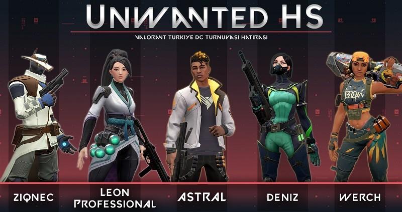 Valorant Türkiye Discord Turnuvası Unwanted HS takımı