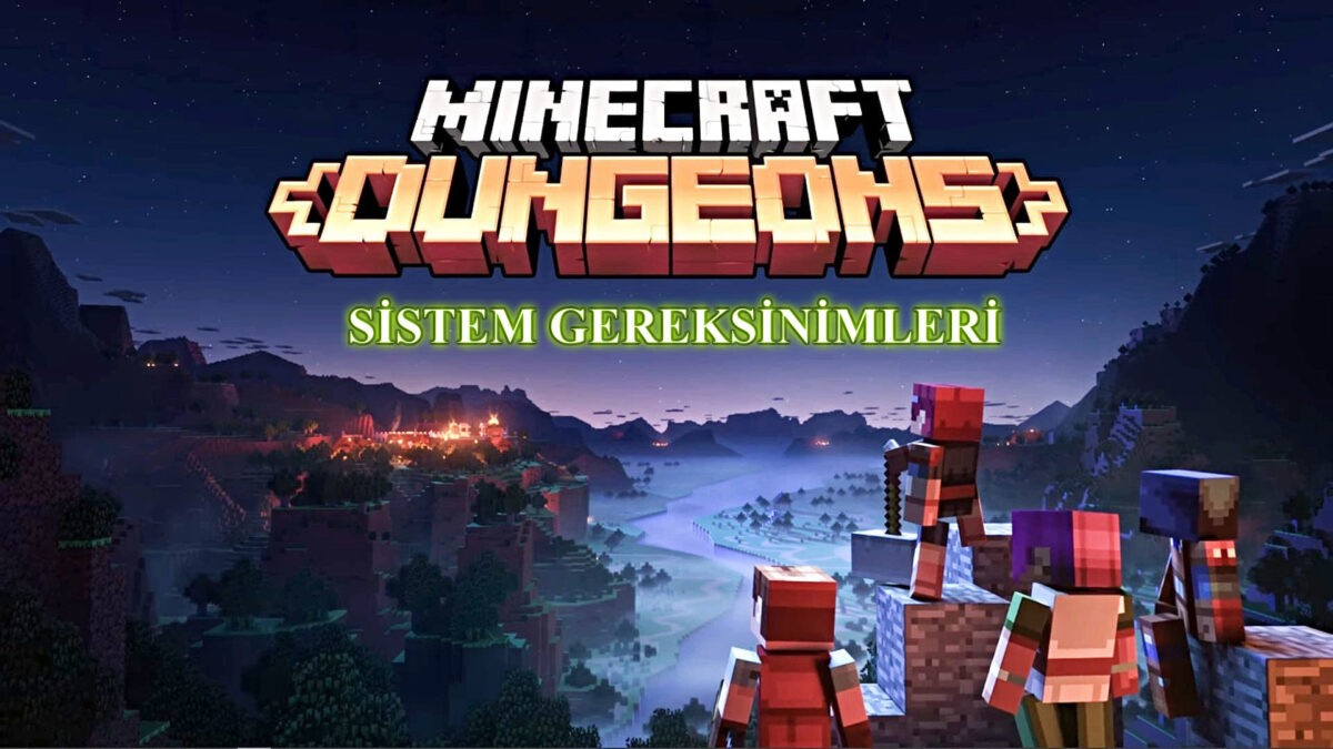minecraft dungeons sistem gereksinimleri