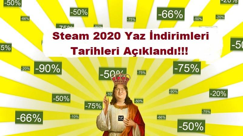 steam 2020yaz indirimleri tarihi
