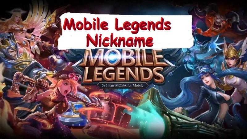 Mobile legends nickname ne demek