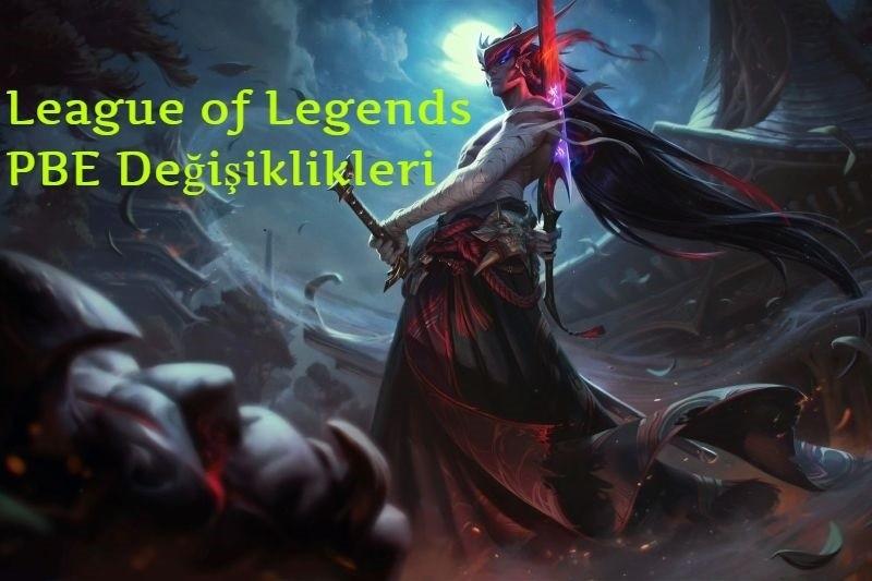 League of Legends PBE Değişiklikleri