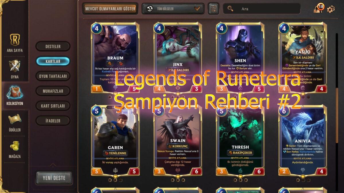 Legends of Runeterra Şampiyonları hakkında