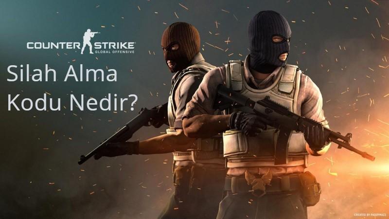 CS GO Silah Alma Kodu