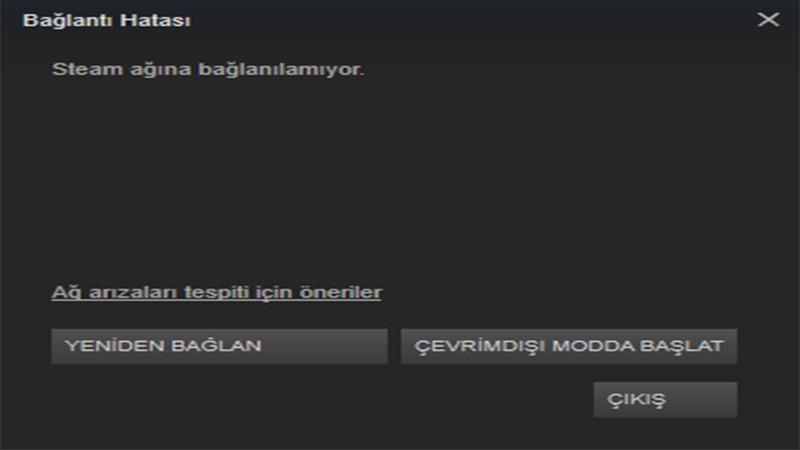Steam Bağlantı Hatası Çözümü