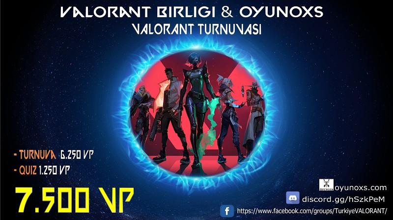Valorant Birliği ve Oyunoxs turnuvası