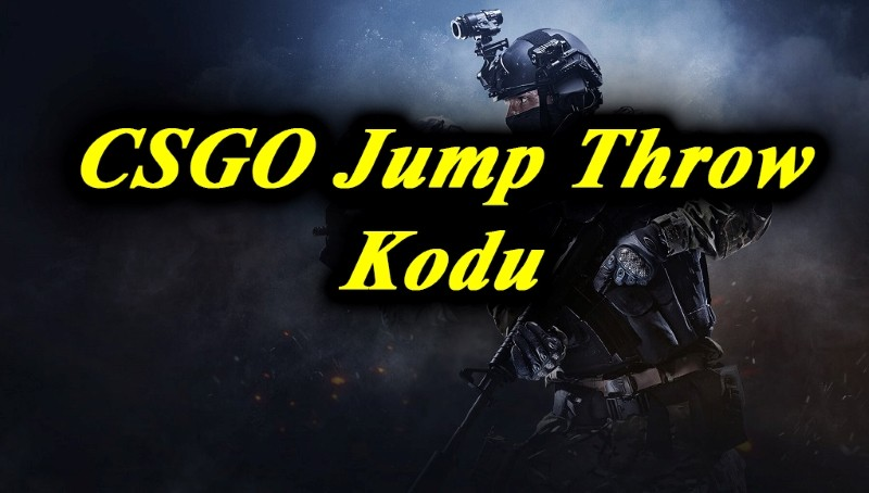 csgo jump throw kodu nedir